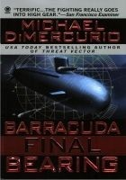 Читать книгу Barracuda: Final Bearing