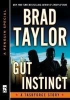 Читать книгу Gut Instinct: A Taskforce Story